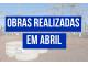 OBRAS REALIZADAS EM ABRIL